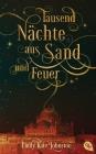 Tausend Nächte aus Sand und Feuer