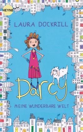 Darcy Burdock - Meine wunderbare Welt