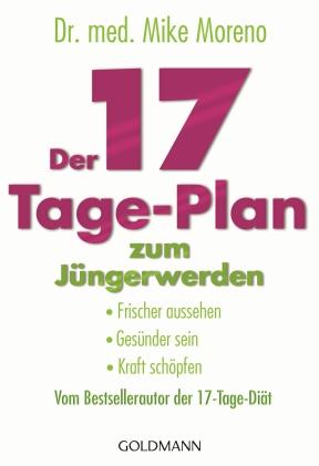 Der 17-Tage-Plan zum Jüngerwerden