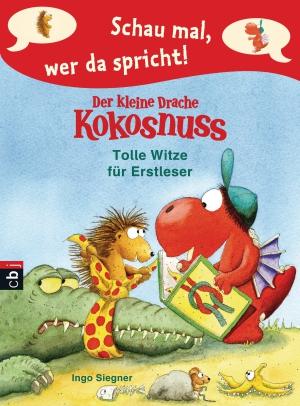 Der kleine Drache Kokosnuss - Tolle Witze für Erstleser