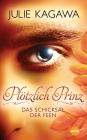 Plötzlich Prinz - Das Schicksal der Feen