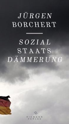 Sozialstaatsdämmerung