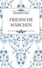 Friesische Märchen