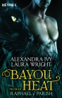 Bayou Heat - Raphael & Parish