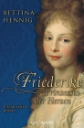 Friederike. Prinzessin der Herzen