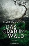 Vergrößerte Darstellung Cover: Das Grab im Wald. Externe Website (neues Fenster)
