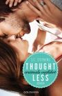 Vergrößerte Darstellung Cover: Thoughtless - Erstmals verführt. Externe Website (neues Fenster)