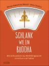 Schlank wie ein Buddha