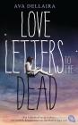 Vergrößerte Darstellung Cover: Love letters to the dead. Externe Website (neues Fenster)