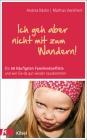 Vergrößerte Darstellung Cover: Ich geh aber nicht mit zum Wandern!. Externe Website (neues Fenster)
