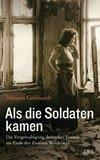 Vergrößerte Darstellung Cover: Als die Soldaten kamen. Externe Website (neues Fenster)