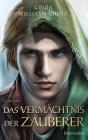 Vergrößerte Darstellung Cover: Das Vermächtnis der Zauberer. Externe Website (neues Fenster)