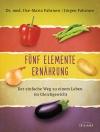 Fünf-Elemente-Ernährung