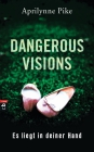 Dangerous Visions - es liegt in deiner Hand