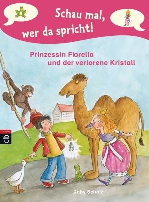 Prinzessin Fiorella und der verlorene Kristall