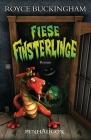 Fiese Finsterlinge