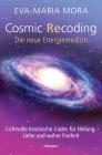 Vergrößerte Darstellung Cover: Cosmic recoding - die neue Energiemedizin. Externe Website (neues Fenster)