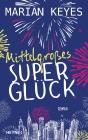 Vergrößerte Darstellung Cover: Mittelgroßes Superglück. Externe Website (neues Fenster)
