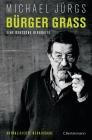 Vergrößerte Darstellung Cover: Bürger Grass. Externe Website (neues Fenster)