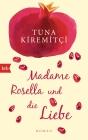 Madame Rosella und die Liebe