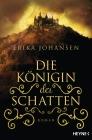Vergrößerte Darstellung Cover: Die Königin der Schatten. Externe Website (neues Fenster)