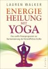 Energieheilung mit Yoga