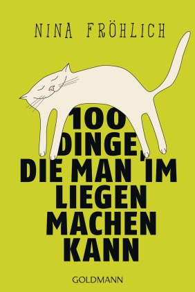 100 Dinge, die man im Liegen machen kann