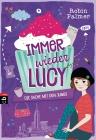 Vergrößerte Darstellung Cover: Immer wieder Lucy - Die Sache mit den Jungs. Externe Website (neues Fenster)