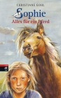 Sophie - Alles für ein Pferd