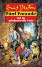 Vergrößerte Darstellung Cover: Fünf Freunde und die geheimnisvolle Ruine. Externe Website (neues Fenster)