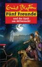 Vergrößerte Darstellung Cover: Fünf Freunde und der Spuk um Mitternacht. Externe Website (neues Fenster)