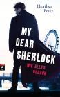 Vergrößerte Darstellung Cover: My dear Sherlock - Wie alles begann. Externe Website (neues Fenster)