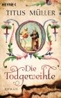 Vergrößerte Darstellung Cover: Die Todgeweihte. Externe Website (neues Fenster)