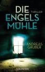 Vergrößerte Darstellung Cover: Die Engelsmühle. Externe Website (neues Fenster)