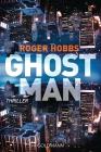 Vergrößerte Darstellung Cover: Ghostman. Externe Website (neues Fenster)