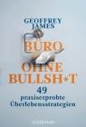 Büro ohne Bullshit