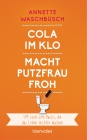 Cola im Klo macht Putzfrau froh
