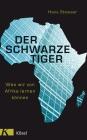 Vergrößerte Darstellung Cover: Der schwarze Tiger. Externe Website (neues Fenster)