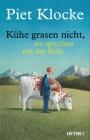 Vergrößerte Darstellung Cover: Kühe grasen nicht, sie sprechen mit der Erde. Externe Website (neues Fenster)