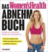 Vergrößerte Darstellung Cover: Das Women's Health Abnehm-Buch. Externe Website (neues Fenster)