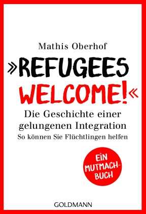 """""""Refugees Welcome!"""""""