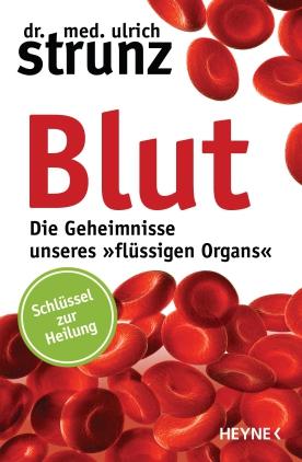 """Blut - die Geheimnisse unseres """"flüssigen Organs"""""""