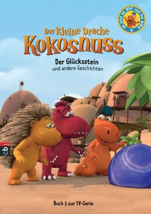 Der kleine Drache Kokosnuss - Der Glücksstein und andere Geschichten