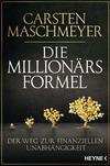 Vergrößerte Darstellung Cover: Die Millionärsformel. Externe Website (neues Fenster)