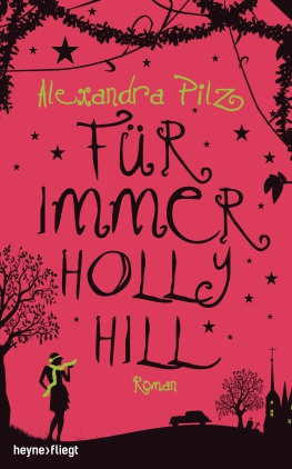 Für immer Hollyhill