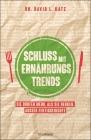 Vergrößerte Darstellung Cover: Schluss mit Ernährungstrends. Externe Website (neues Fenster)