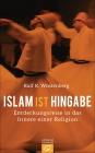 Islam ist Hingabe