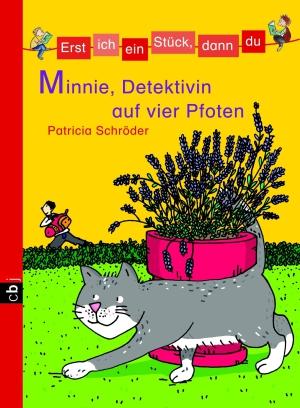 Minnie, Detektivin auf vier Pfoten