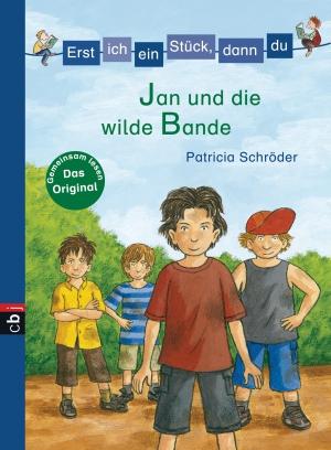 Jan und die wilde Bande