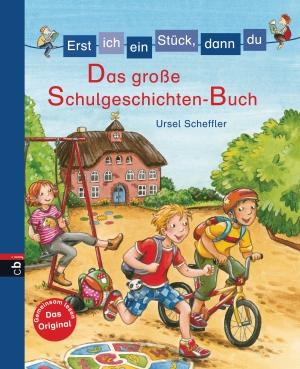 Das große Schulgeschichten-Buch